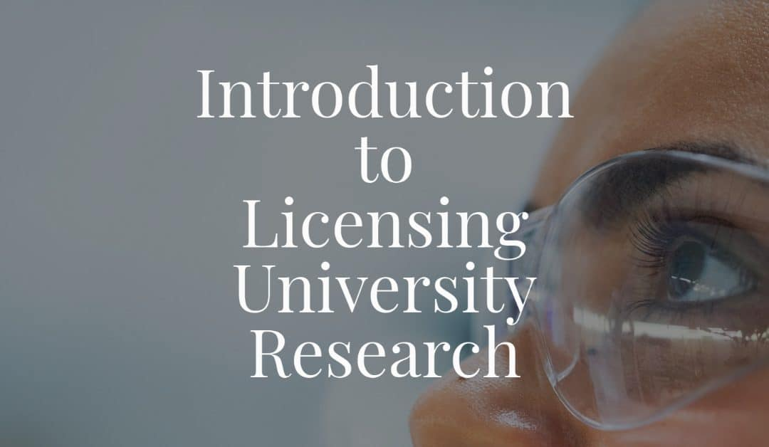 Introduction to Licensing University Research
