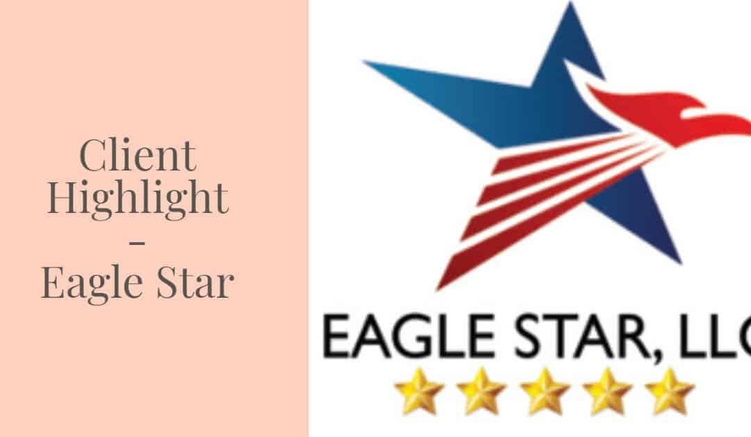 Client Highlight – Eagle Star